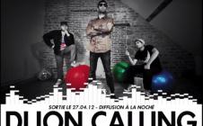 Dijon Calling #2 // Dijon 27-04-2012