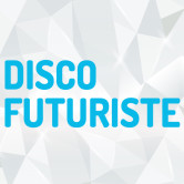 Le SiRK – DISCO FUTURISTE