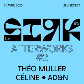 Le SIRK #5 – Afterwork #2