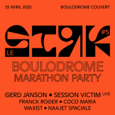 Report – LE SIRK – Marathon party