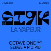 Report – Le SIRK #5 – La Vapeur