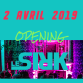 LE SIRK #4 – Opening